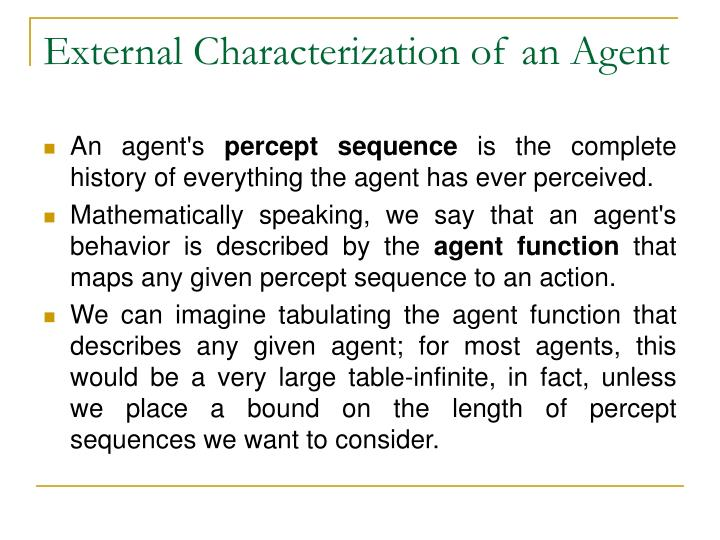 External Characterization of an Agent