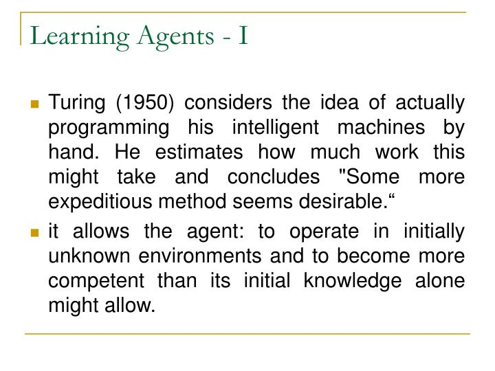 Learning Agents - I