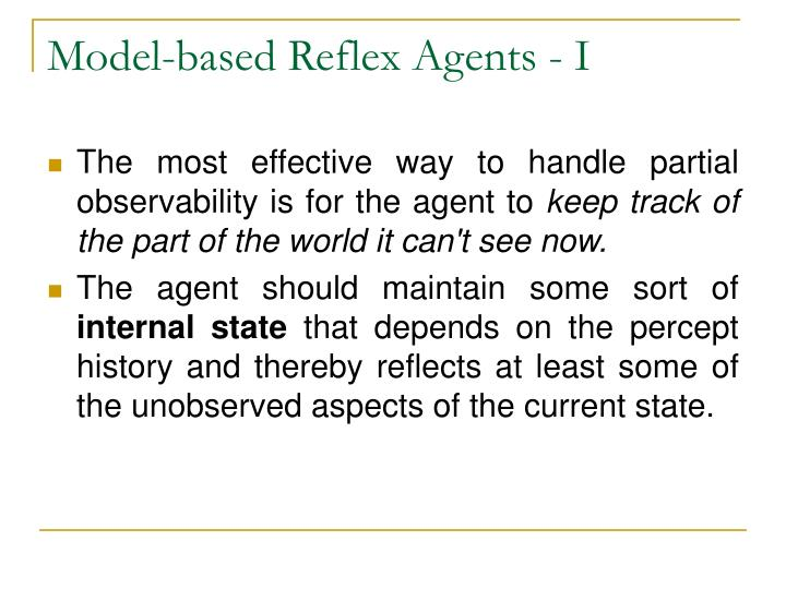 Model-based Reflex Agents - I