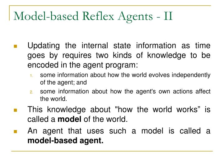 Model-based Reflex Agents - II