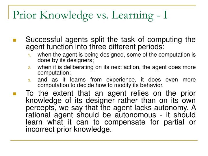 Prior Knowledge vs. Learning - I