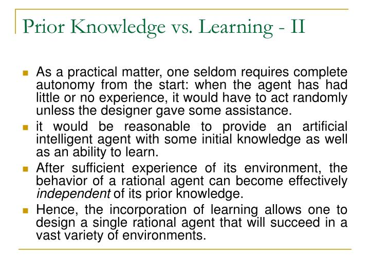 Prior Knowledge vs. Learning - II