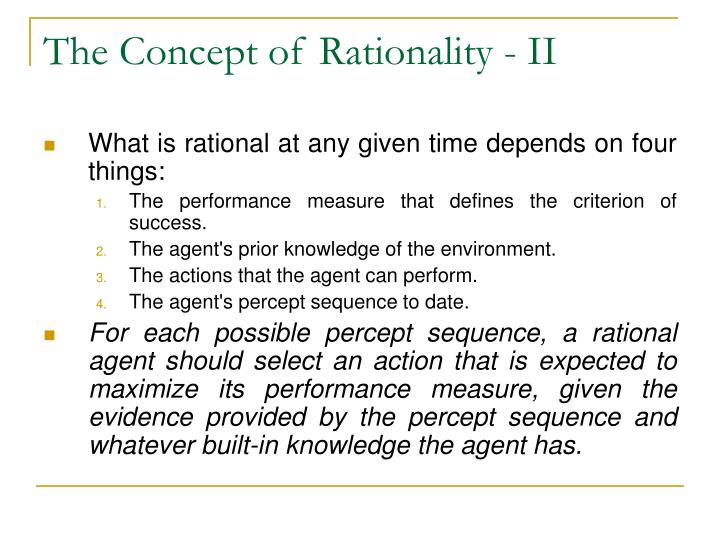The Concept of Rationality - II