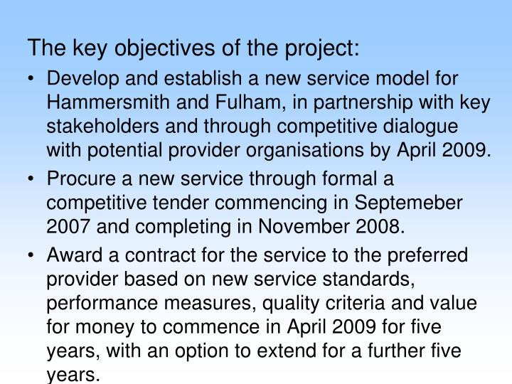 The key objectives of the project: