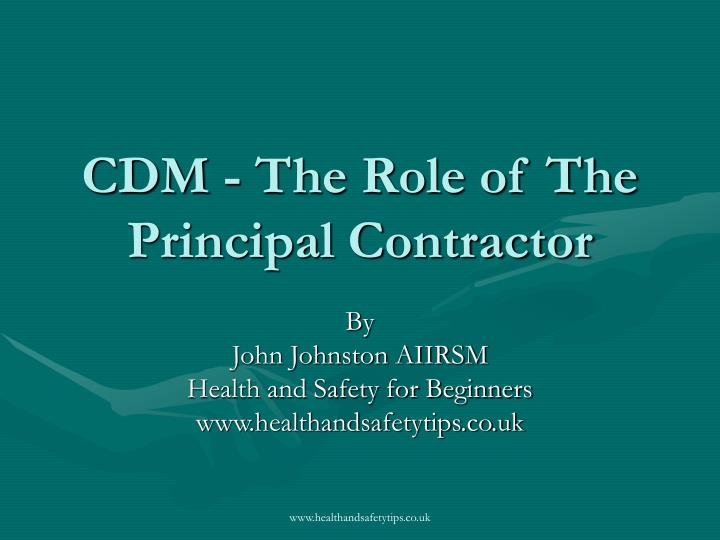 Cdm the role of the principal contractor