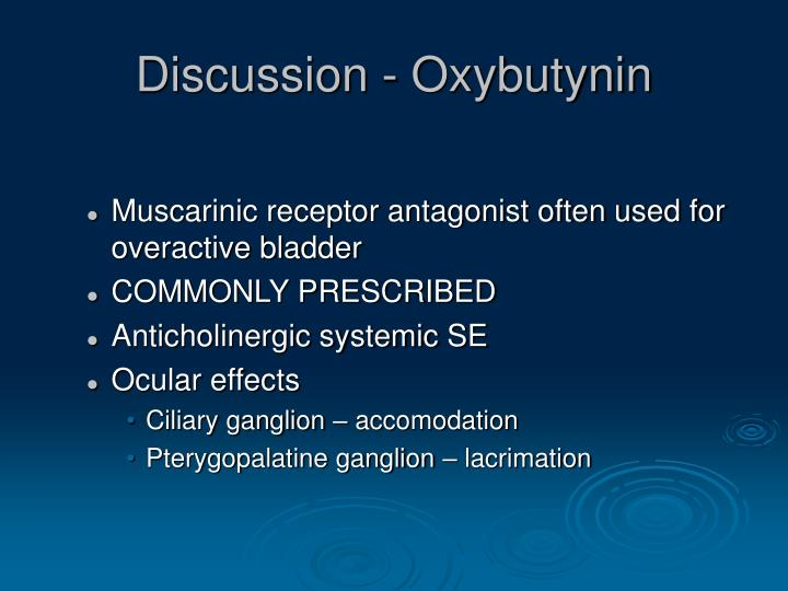 Discussion - Oxybutynin
