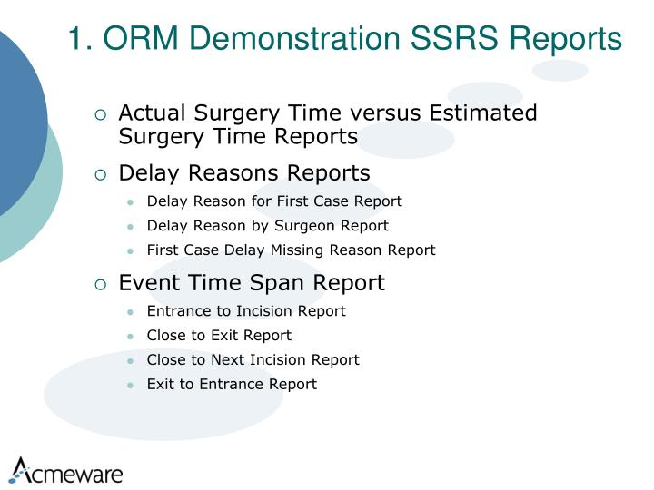 1. ORM Demonstration SSRS Reports