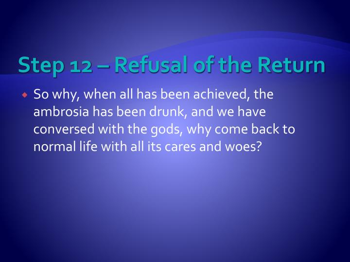 Step 12 – Refusal of the Return