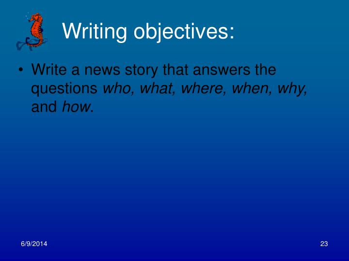 Writing objectives: