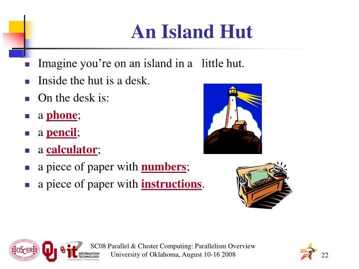 An Island Hut