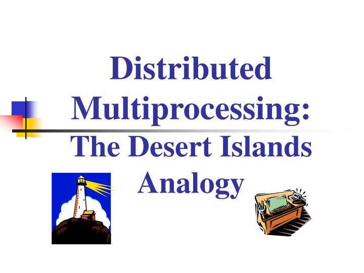 Distributed Multiprocessing: