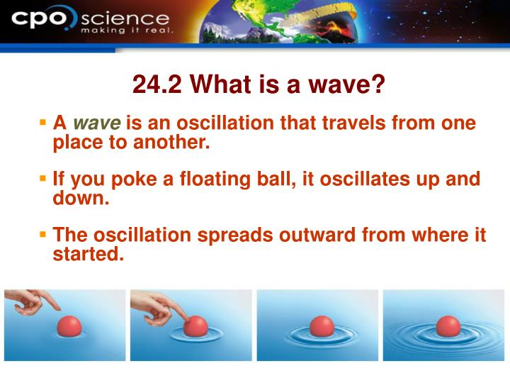 24.2 What is a wave?