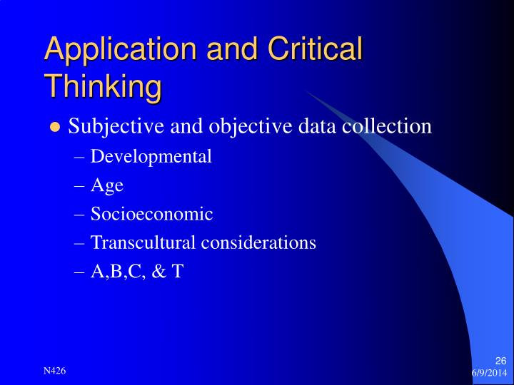 Application and Critical Thinking
