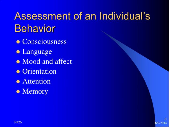 Assessment of an Individual's Behavior