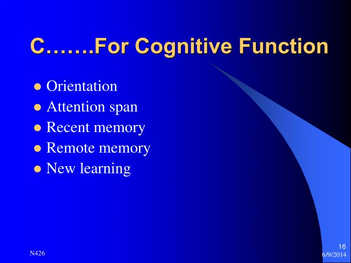 C…….For Cognitive Function