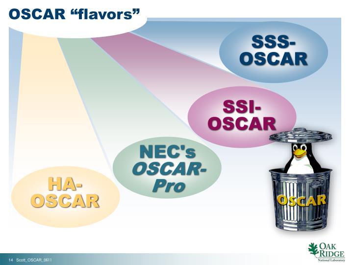 """OSCAR """"flavors"""""""