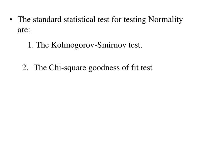 1.The Kolmogorov-Smirnov test.