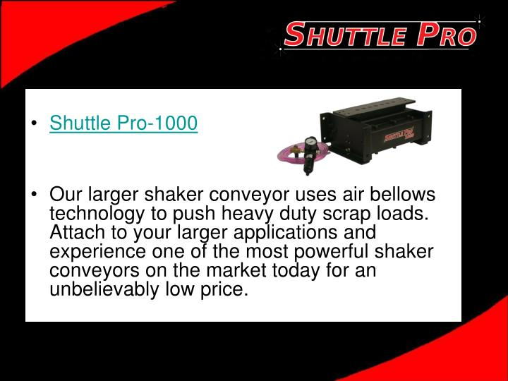 Shuttle Pro-1000