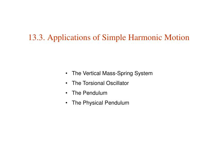 13.3. Applications of Simple Harmonic Motion