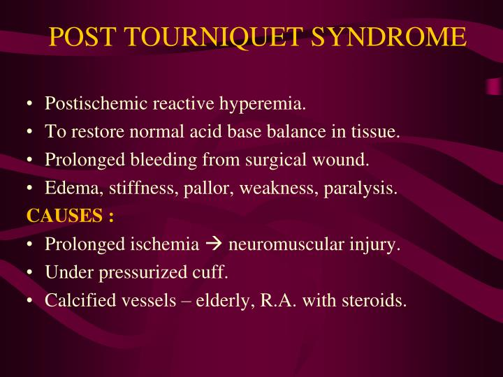POST TOURNIQUET SYNDROME