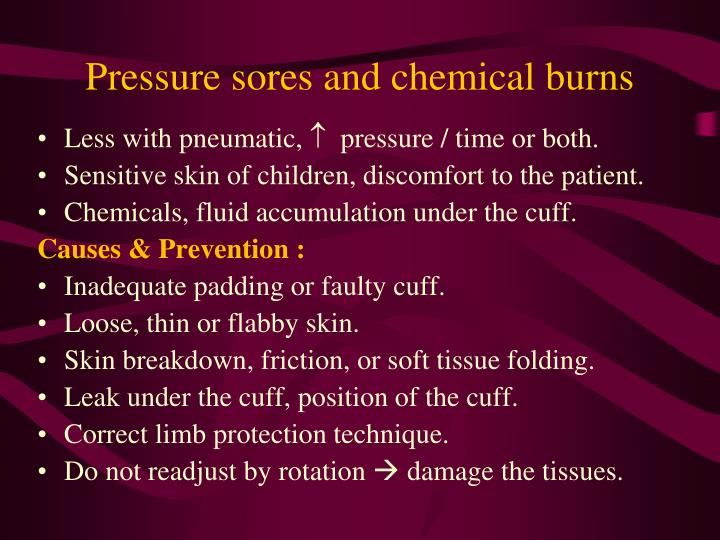 Pressure sores and chemical burns