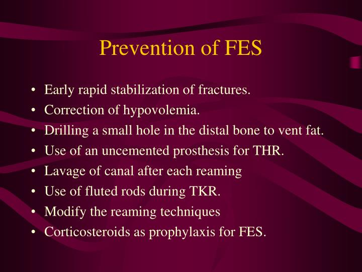 Prevention of FES