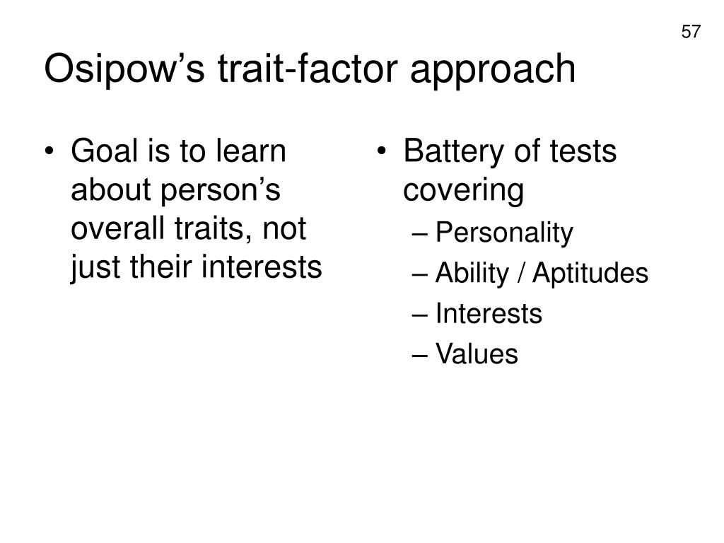 Goal is to learn about person's overall traits, not just their interests