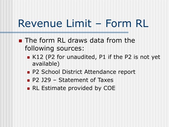 Revenue Limit – Form RL