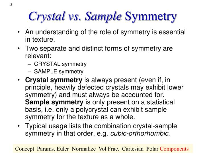 Crystal vs sample symmetry