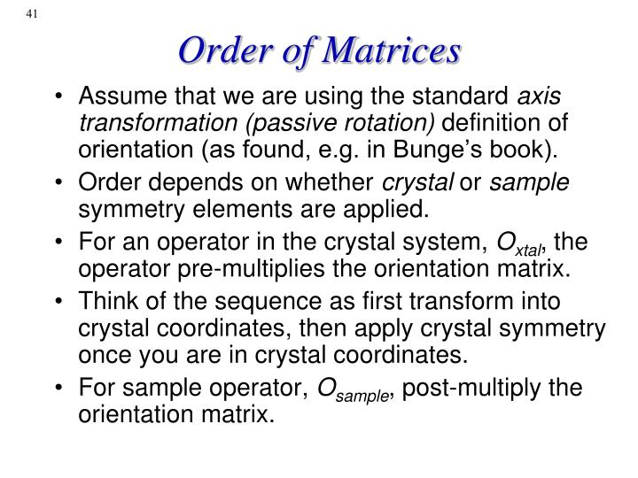Order of Matrices