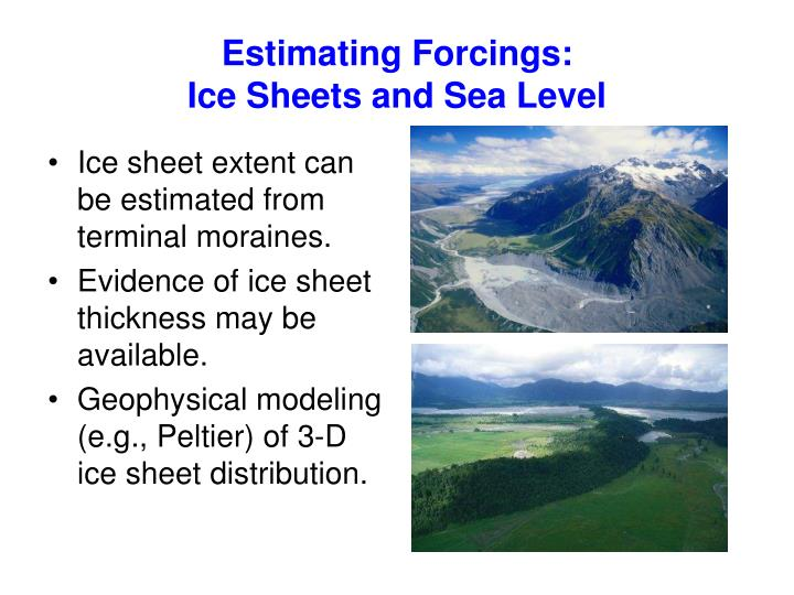 Estimating Forcings: