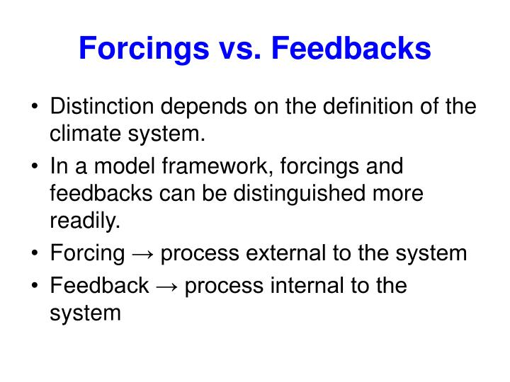 Forcings vs. Feedbacks