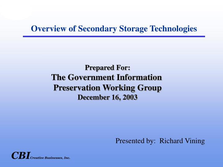 Overview of Secondary Storage Technologies