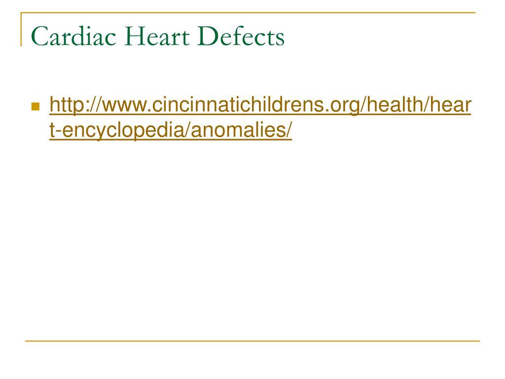 Cardiac Heart Defects