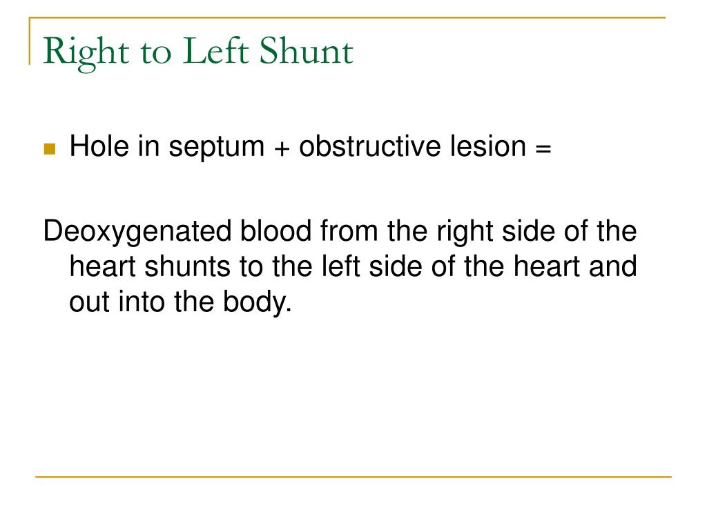 Right to Left Shunt
