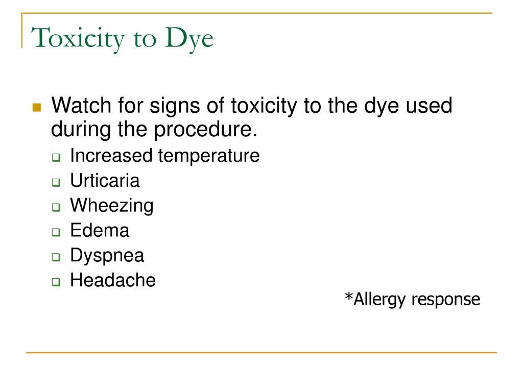 Toxicity to Dye