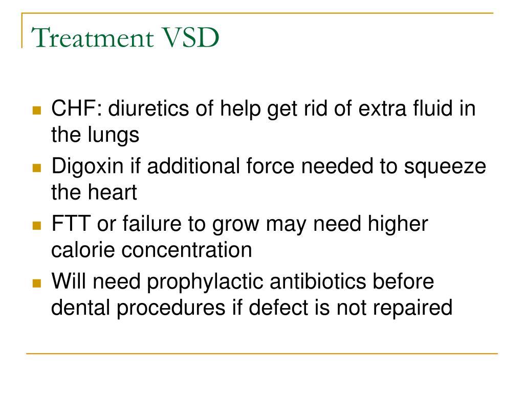 Treatment VSD
