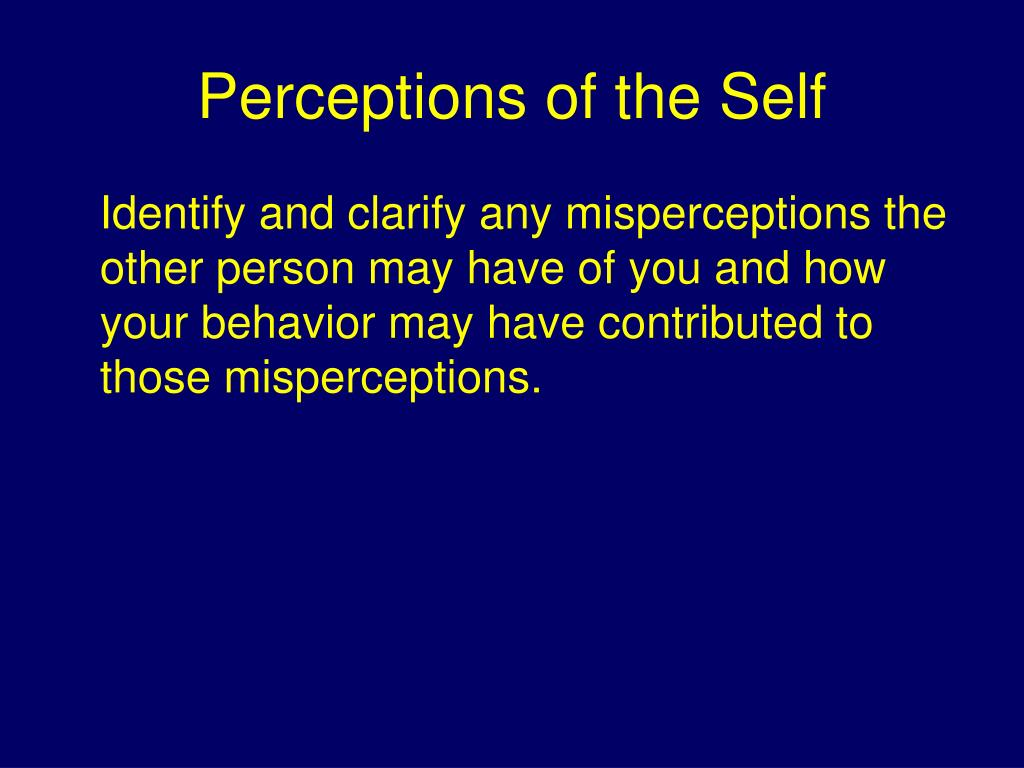 perception of self and others Explore how and why people engage in self how we judge other differences in person perception by dr rajiv jhangiani and dr.