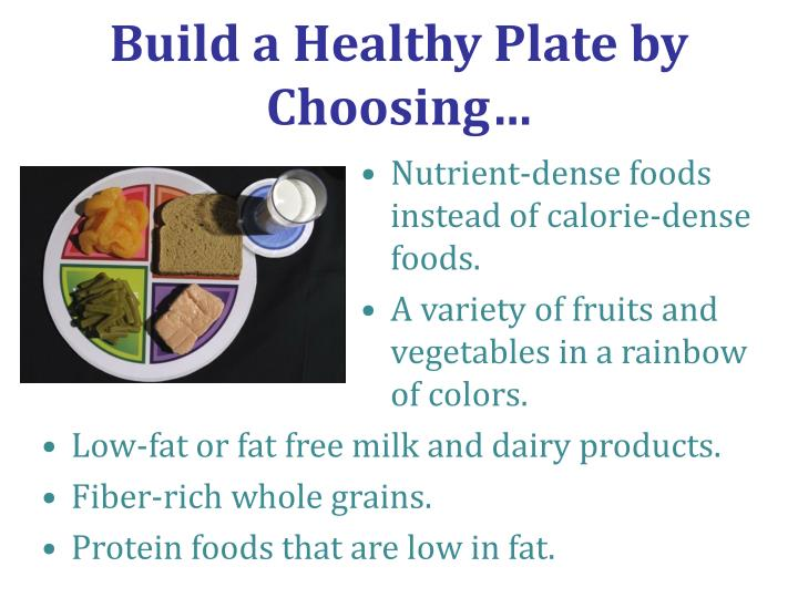 Build a Healthy Plate by Choosing…