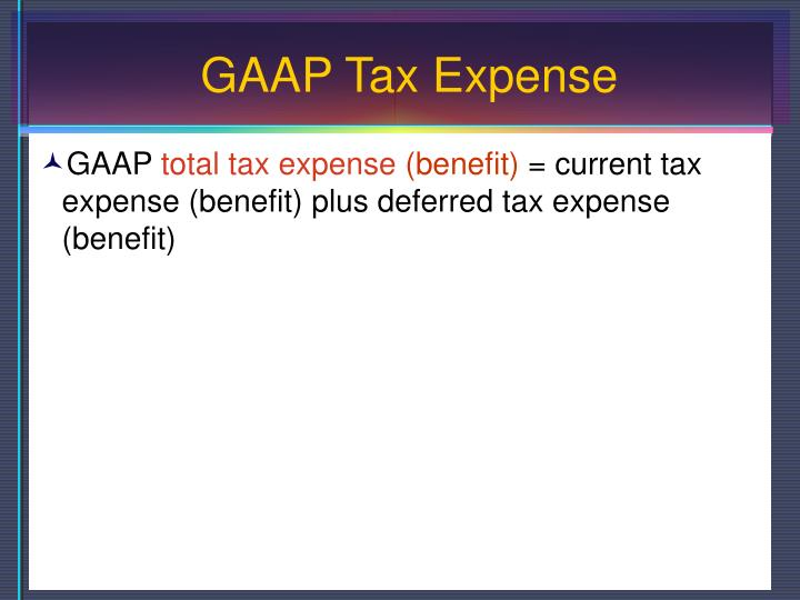 GAAP Tax Expense