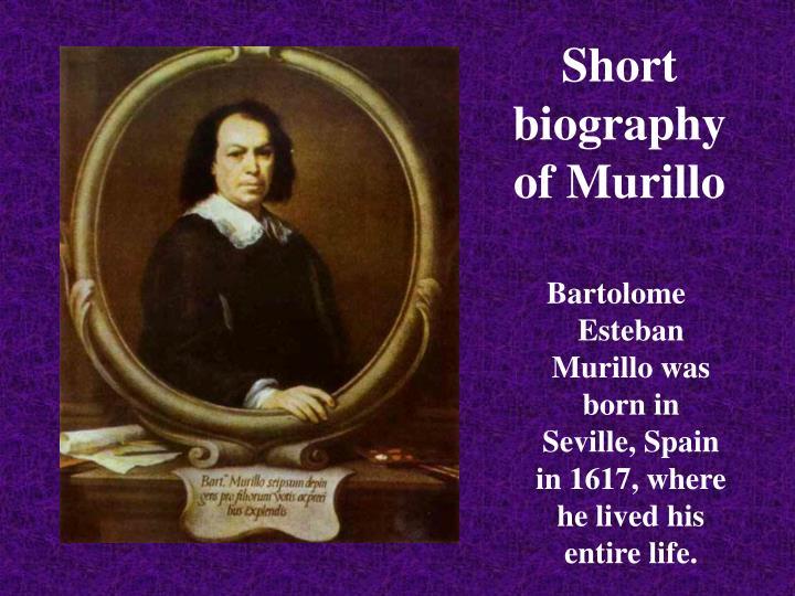 Short biography of Murillo