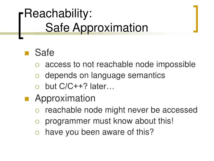 Reachability: