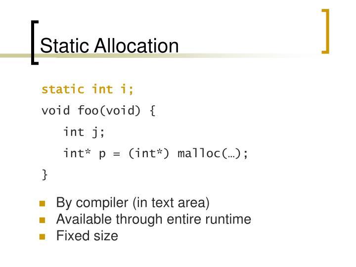 Static Allocation
