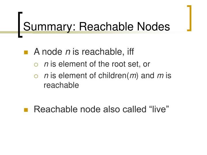 Summary: Reachable Nodes