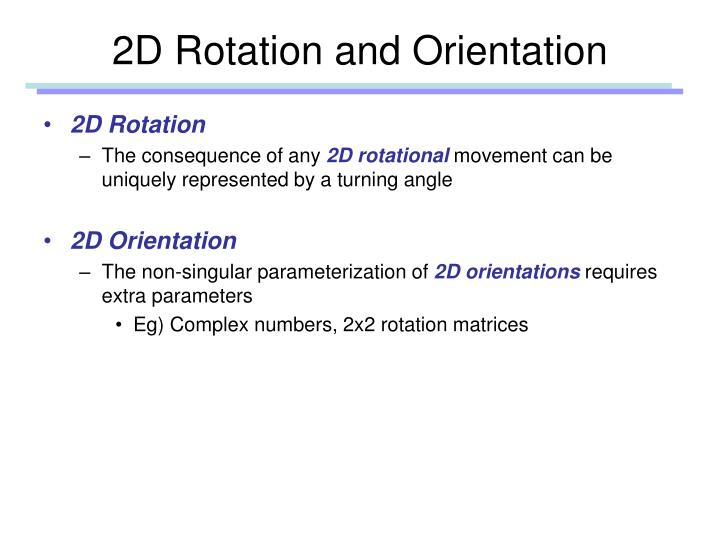 2D Rotation and Orientation