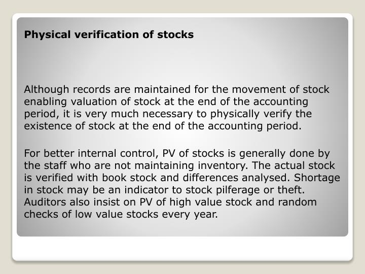 Physical verification of stocks