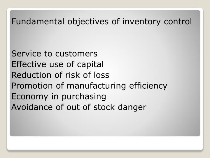 Fundamental objectives of inventory control