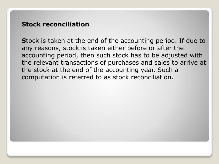 Stock reconciliation