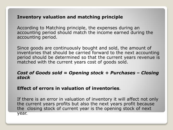 Inventory valuation and matching principle