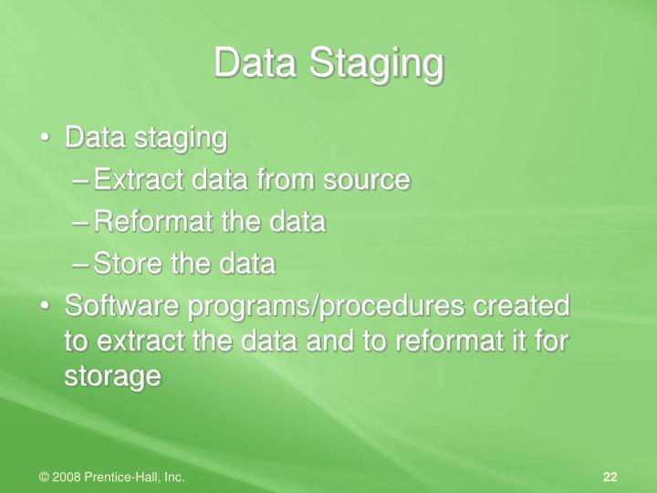 Data staging